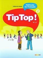 Tip Tор! 2 Méthode de Français — Livre de l'élève