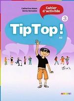 Tip Top! 3 Cahier d'activités