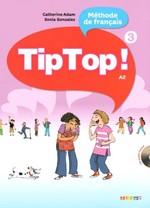 Tip Top! 3 Méthode de Français — Livre de l'élève avec CD audio