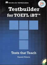 Testbuilder for TOEFL iBT with key and Audio CDs and Macmillan Practice Online