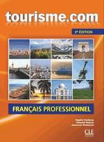 Tourisme.com 2e Édition Livre de l'élève avec CD audio