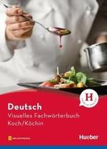 Visuelles Fachwörterbuch: Koch/Köchin