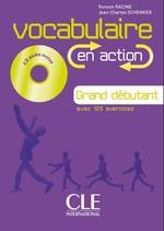 Vocabulaire en Action Grand Débutant Livre avec Corrigés et CD audio