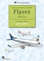 Young Learners English: Flyers Skills Teacher's Book with Webcode