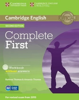 Complete First Second Edition Workbook without answers with Audio CD - купить и читать книгу
