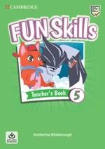 Fun Skills 5 Teacher's Book with Audio Download
