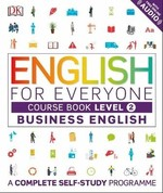 English for Everyone: Business English 2 Course Book