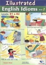 Illustrated English Idioms 2 - купить и читать книгу