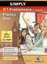 Simply B1 Preliminary for Schools — 8 Practice Tests for the Revised Exam from 2020 Self-study Edition - купить и читать книгу