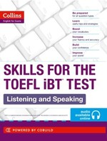 Skills for the TOEFL iBT Test: Listening and Speaking with Online Audio