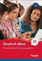 Wortschatz und Grammatik C1