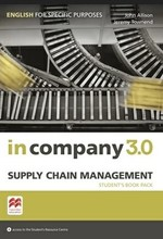In Company 3.0 ESP Supply Chain Management Student's Book Pack