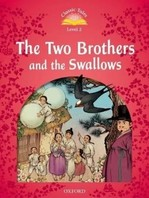 The Two Brothers and the Swallows