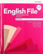 English File Fourth Edition Intermediate Plus Workbook with key