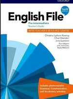 English File Fourth Edition Pre-Intermediate Teacher's Guide with Teacher's Resource Centr