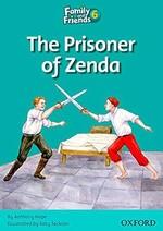Family and Friends 6 Reader Prisoner of Zenda