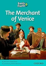Family and Friends 6 Reader The Merchant of Venice
