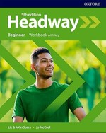 New Headway 5th Edition Beginner Workbook with key