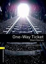 One-Way Ticket. Short Stories