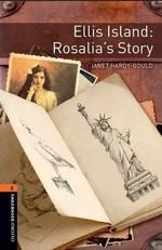 Ellis Island: Rosalia's Story