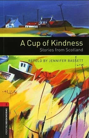 """Купить книгу """"A Cup of Kindness: Stories from Scotland"""""""
