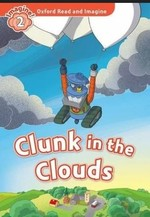 Clunk in the Clouds with Audio CD