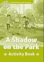 A Shadow on the Park Activity Book