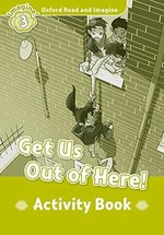 Get Us Out of Here! Activity Book
