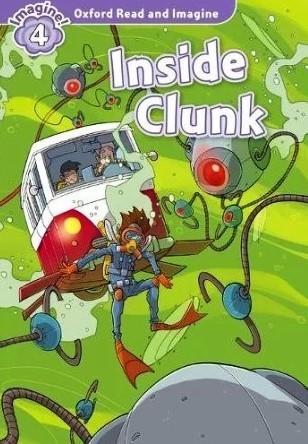 Inside Clunk with Audio CD - купить и читать книгу