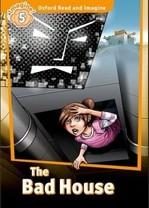 The Bad House - купить и читать книгу
