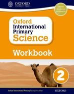 Oxford International Primary Science: Workbook 2