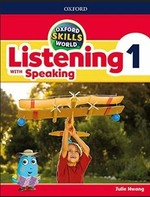 Oxford Skills World: Listening with Speaking 1 Student's Book with Workbook