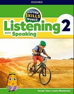Oxford Skills World: Listening with Speaking 2 Student's Book with Workbook