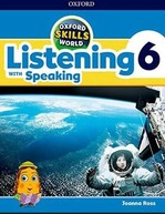 Oxford Skills World: Listening with Speaking 6 Student's Book with Workbook