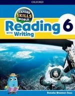 Oxford Skills World: Reading with Writing 6 Student's Book with Workbook - купить и читать книгу