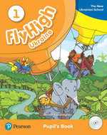 Fly High Ukraine 1. Pupils' Book with Audio CDs