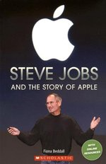 Steve Jobs and the Story of Apple - купить и читать книгу