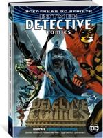 Вселенная DC. Rebirth. Бэтмен. Detective Comics. Бэтмены навсегда. Книга 6 - купить и читать книгу
