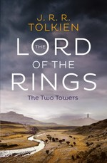 The Lord of the Rings. The Two Towers
