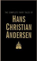 The Complete Fairy Tales of Hans Christian Andersen - купить и читать книгу