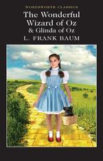 The Wonderful Wizard of Oz and Glinda of Oz - купить и читать книгу
