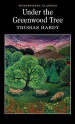 Under the Greenwood Tree - купить и читать книгу