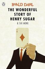 The Wonderful Story of Henry Sugar and 6 More - купить и читать книгу