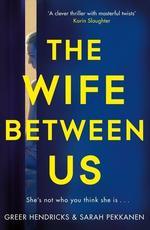 The Wife Between Us - купить и читать книгу