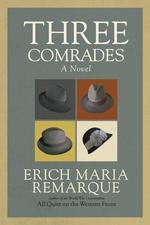 Three Comrades - купить и читать книгу