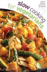 Slow Cooking Vegetarians - купити і читати книгу