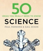 50 Ideas You Really Need to Know. Science