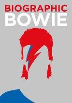 Biographic Bowie - купить и читать книгу