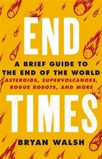 End Times. A Brief Guide to The End of The World - купить и читать книгу