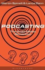 Podcasting. The Audio Media Revolution - купить и читать книгу